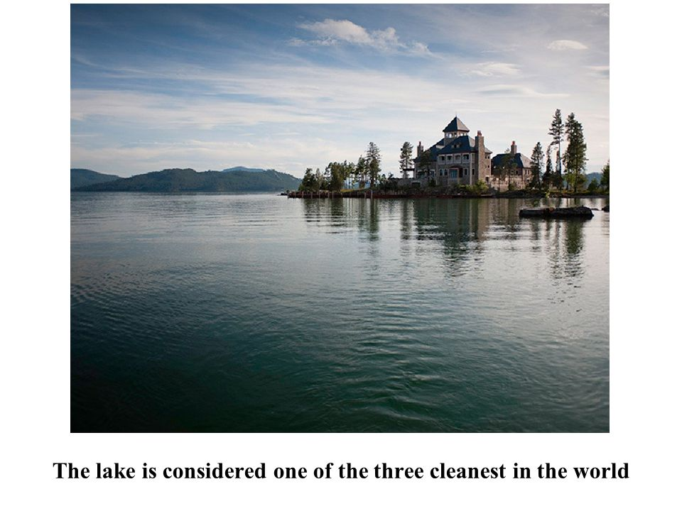 The lake is considered one of the three cleanest in the world