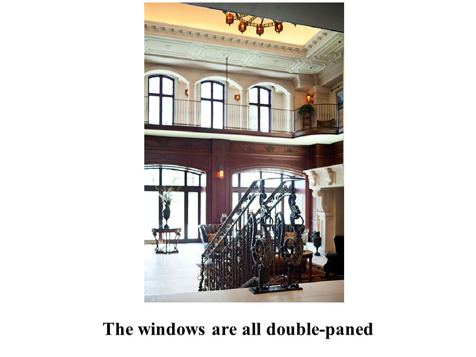 The windows are all double-paned