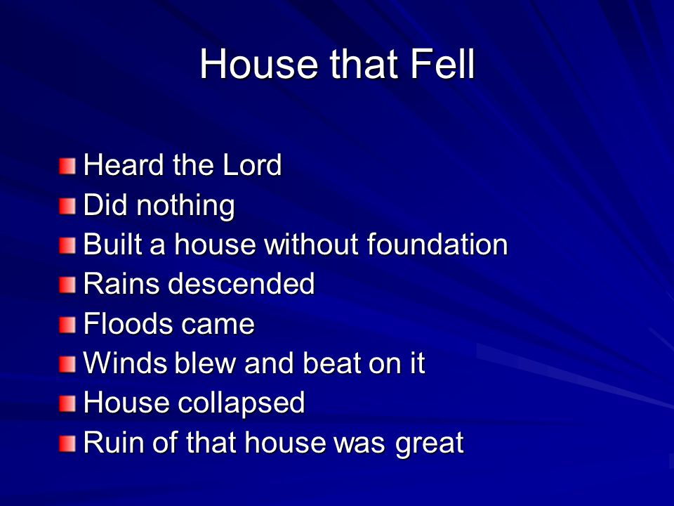House that Fell Heard the Lord Did nothing