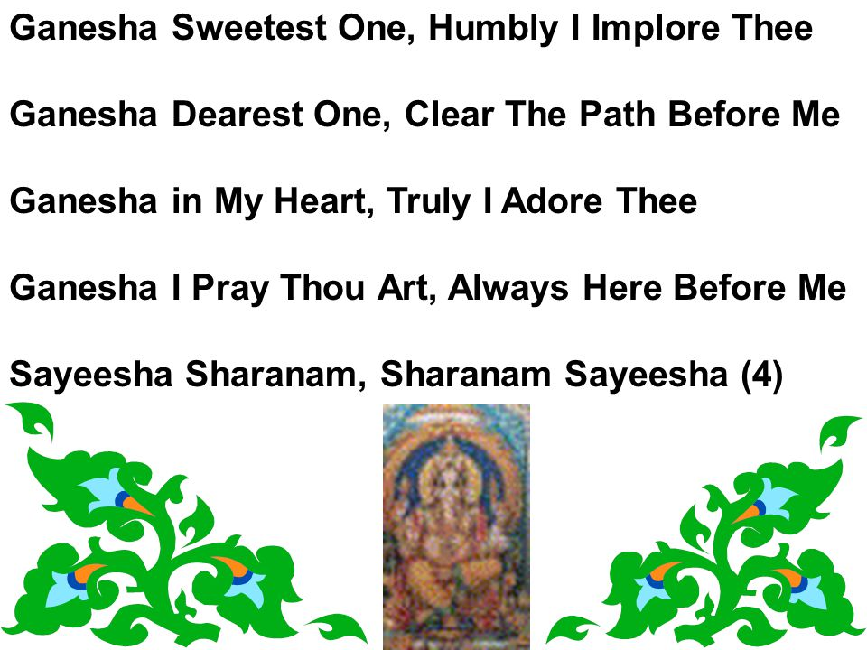 Ganesha Sweetest One, Humbly I Implore Thee