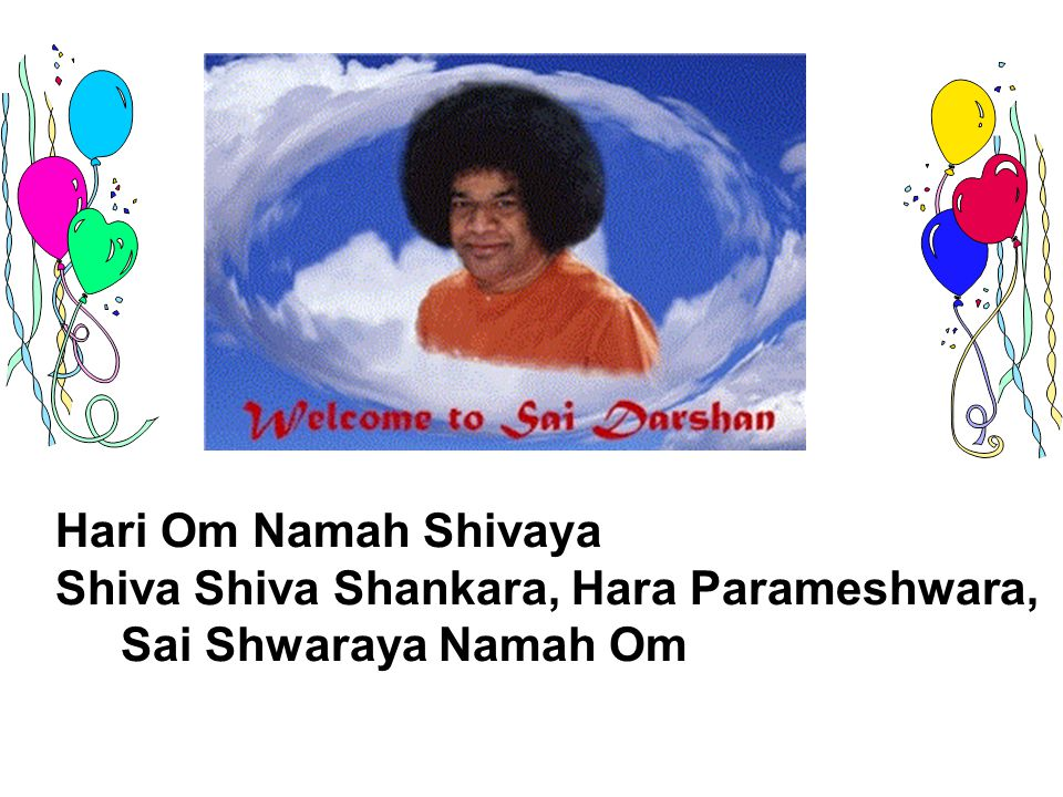 Hari Om Namah Shivaya Shiva Shiva Shankara, Hara Parameshwara, Sai Shwaraya Namah Om