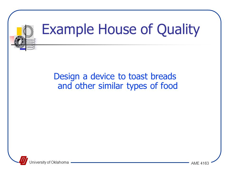 Example House of Quality