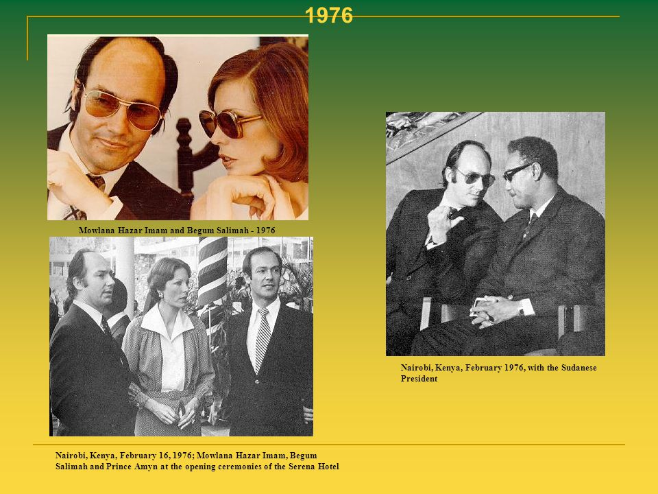 1976 Mowlana Hazar Imam and Begum Salimah - 1976