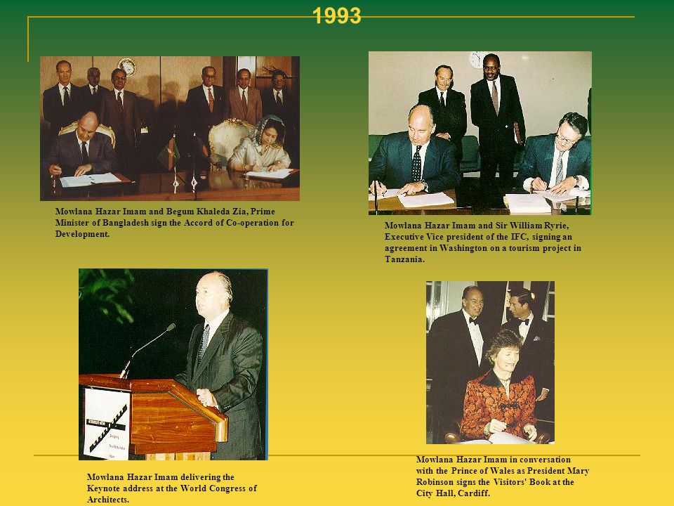 1993 Mowlana Hazar Imam and Begum Khaleda Zia, Prime Minister of Bangladesh sign the Accord of Co-operation for Development.