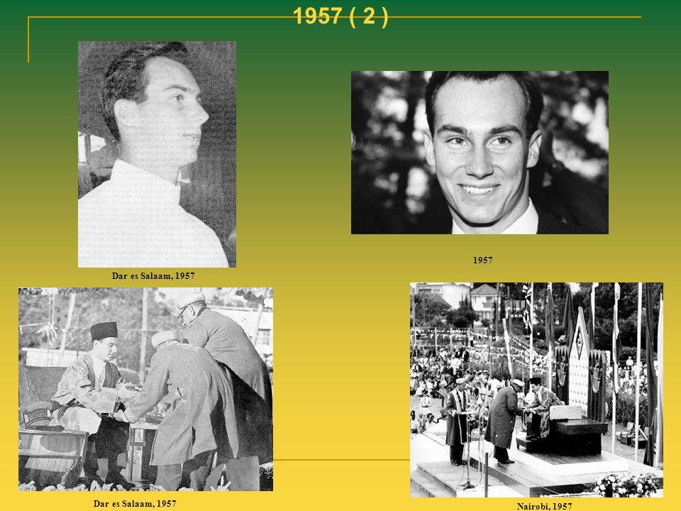 1957 ( 2 ) 1957 Dar es Salaam, 1957 Dar es Salaam, 1957 Nairobi, 1957