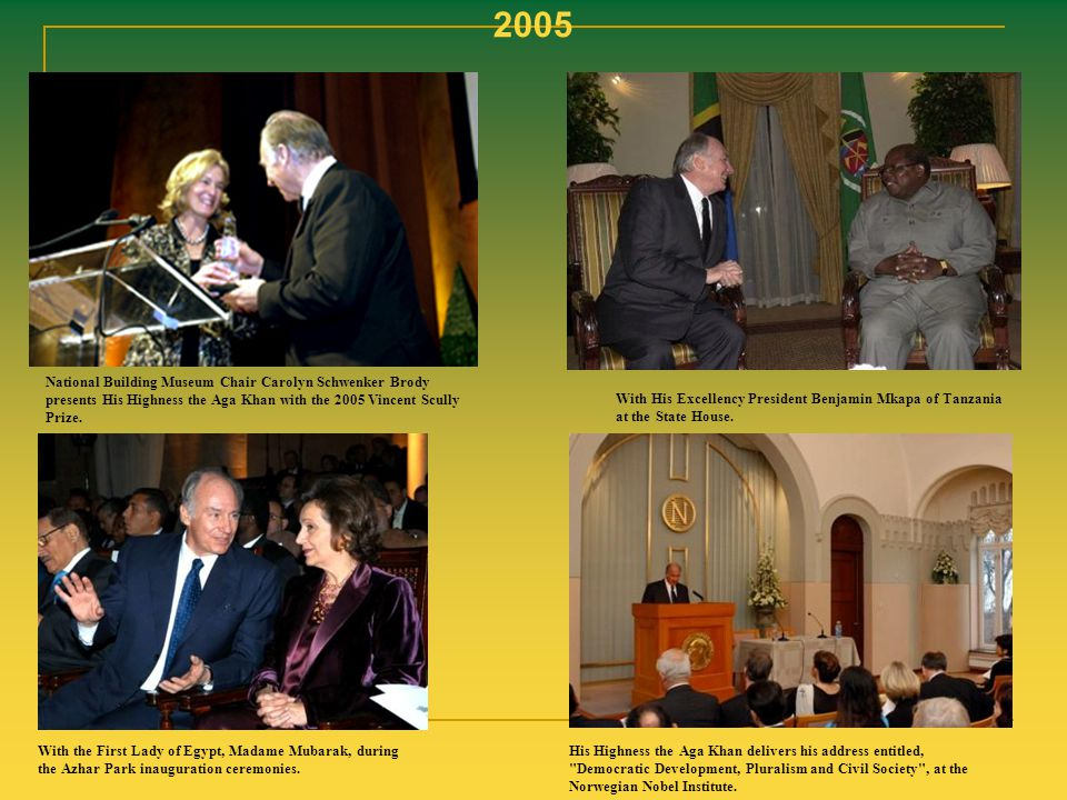 2005 National Building Museum Chair Carolyn Schwenker Brody presents His Highness the Aga Khan with the 2005 Vincent Scully Prize.