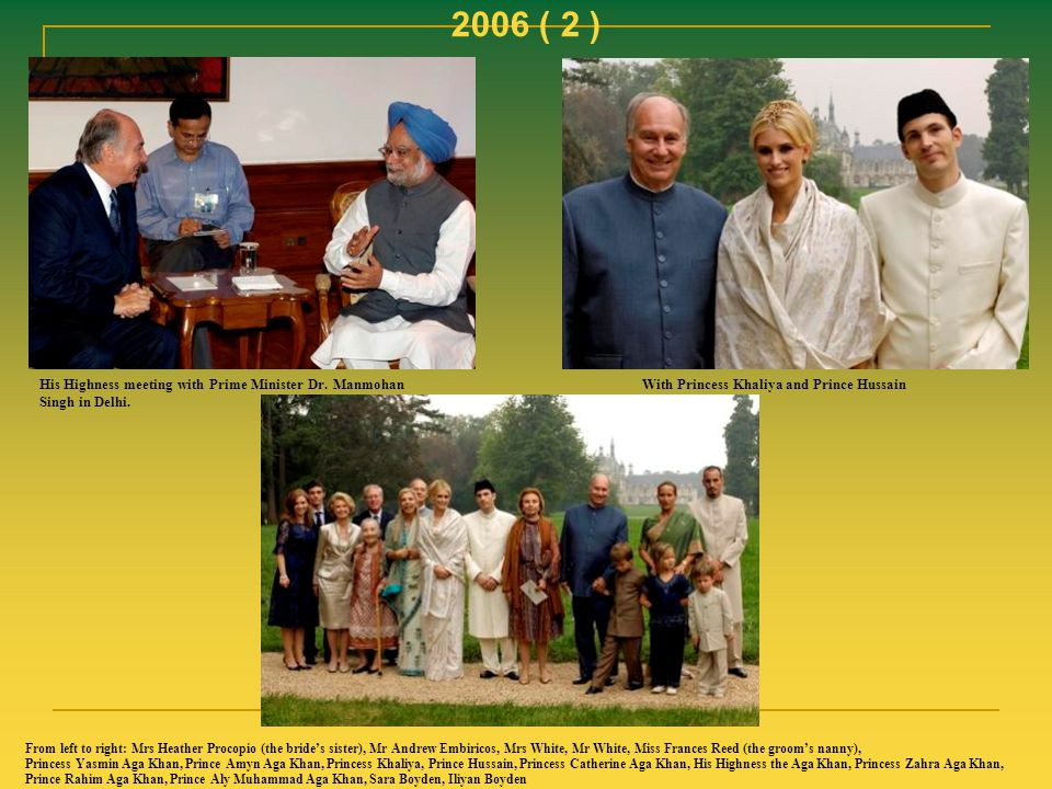 2006 ( 2 ) His Highness meeting with Prime Minister Dr. Manmohan Singh in Delhi. With Princess Khaliya and Prince Hussain.
