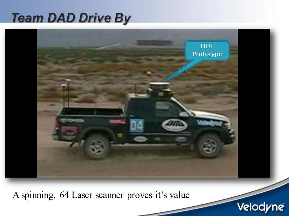 Team DAD Drive By A spinning, 64 Laser scanner proves it's value