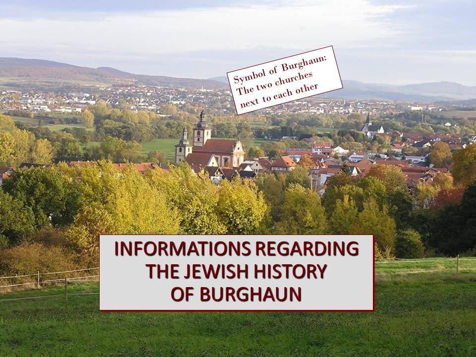 INFORMATIONS REGARDING THE JEWISH HISTORY OF BURGHAUN