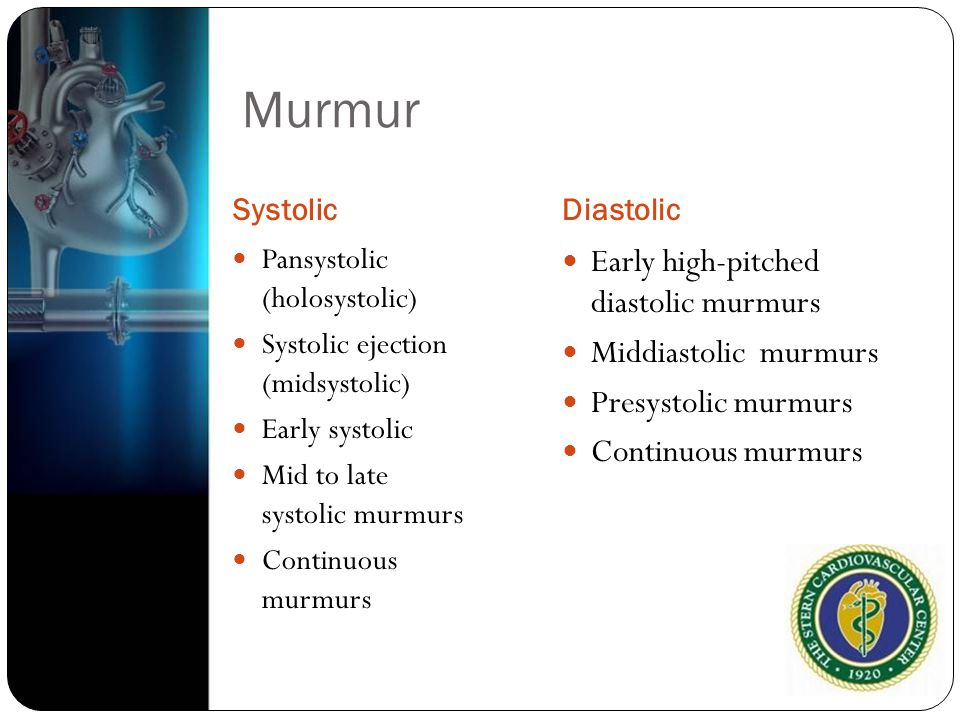 Murmur Early high-pitched diastolic murmurs Middiastolic murmurs