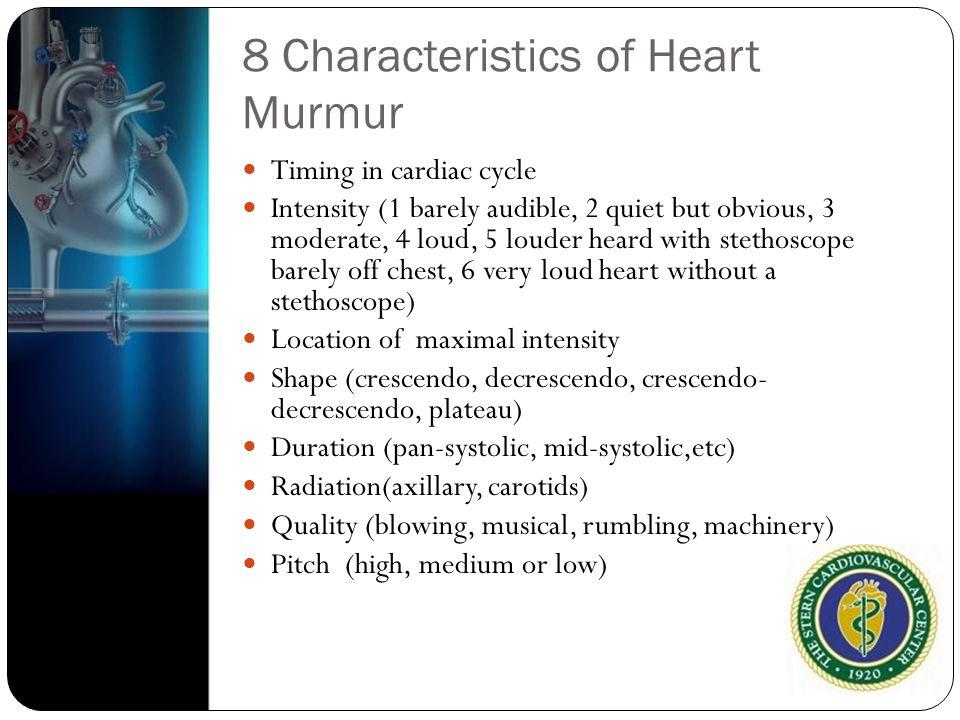 8 Characteristics of Heart Murmur