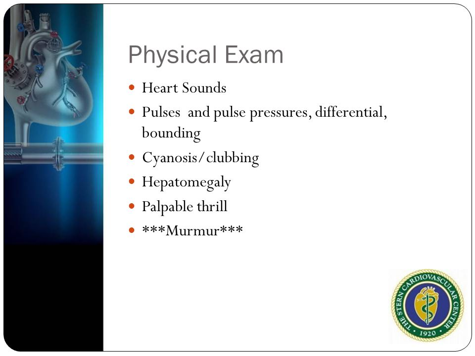 Physical Exam Heart Sounds