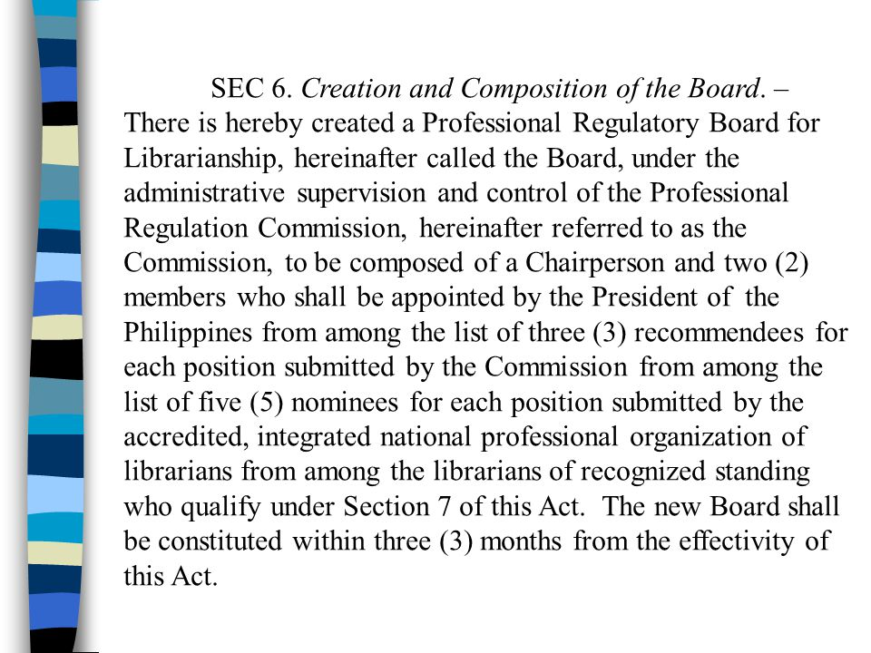 SEC 6. Creation and Composition of the Board. –