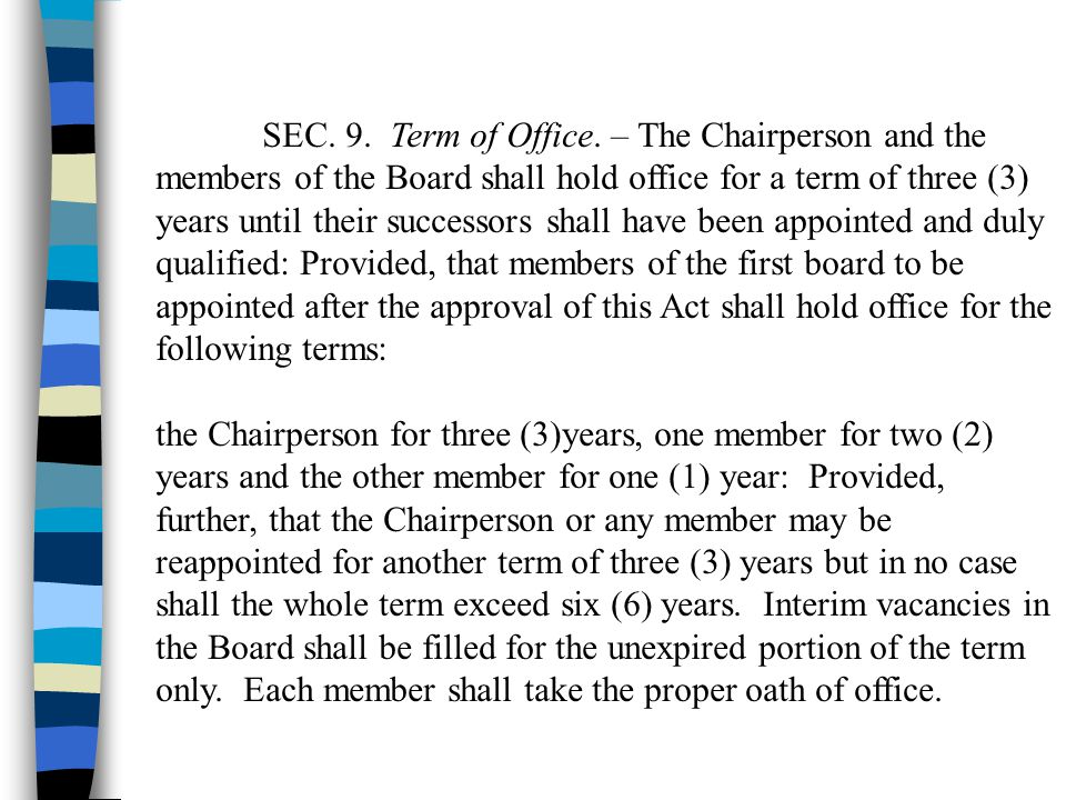SEC. 9. Term of Office. – The Chairperson and the
