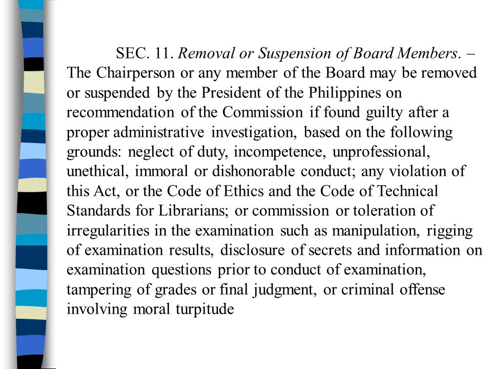 SEC. 11. Removal or Suspension of Board Members. –