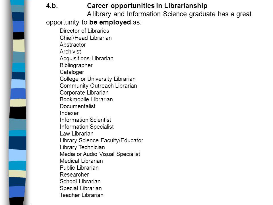 4.b. Career opportunities in Librarianship