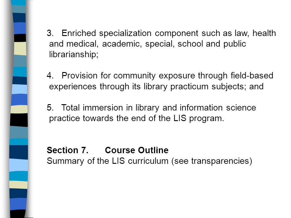 3. Enriched specialization component such as law, health