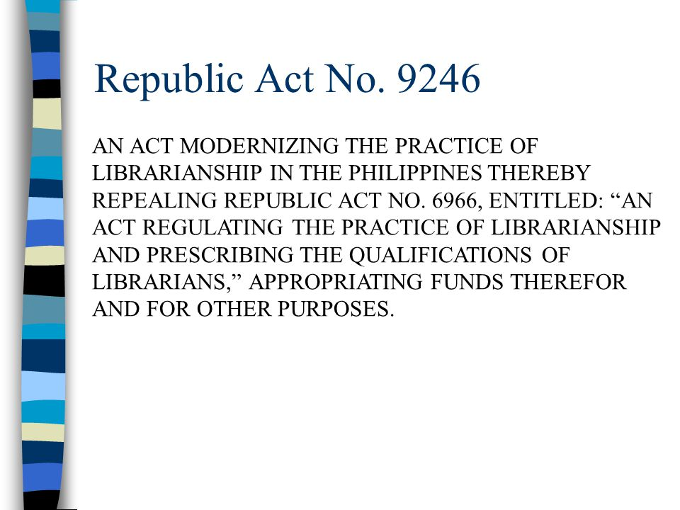 Republic Act No. 9246 AN ACT MODERNIZING THE PRACTICE OF