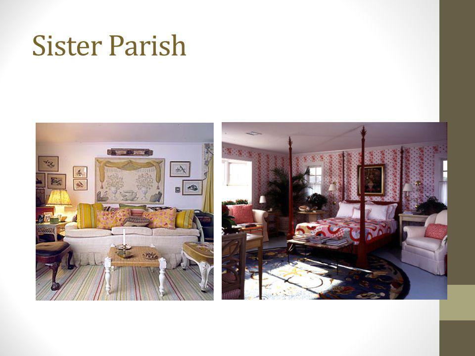 Sister Parish If you have a quilt, you owe it to Sister Parish for the look that has trickled down to Ralph Lauren today.