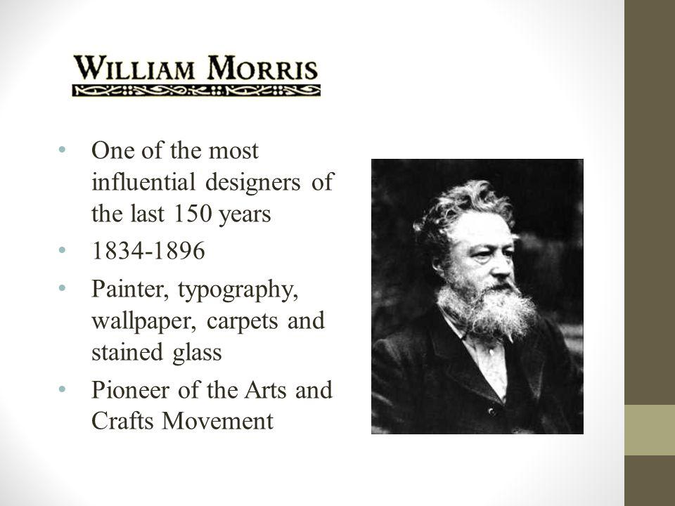 One of the most influential designers of the last 150 years