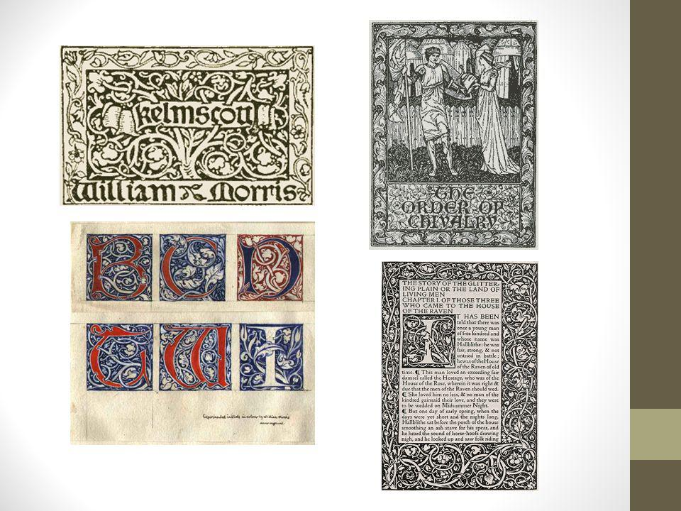 Kelmscott Press using wood blocks and engravings.