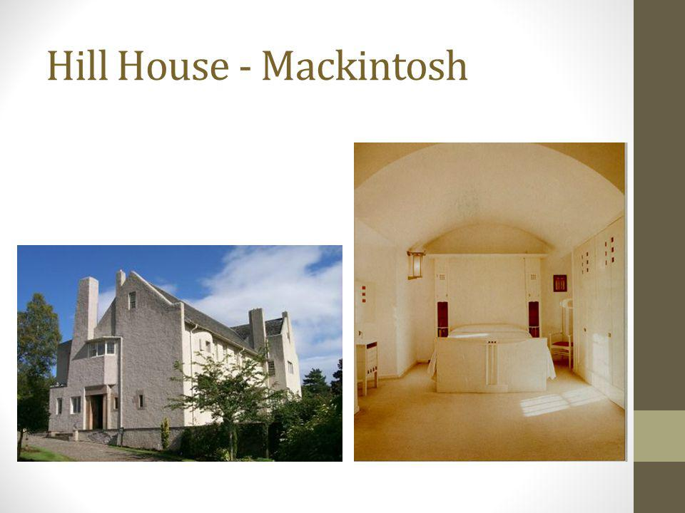 Hill House - Mackintosh