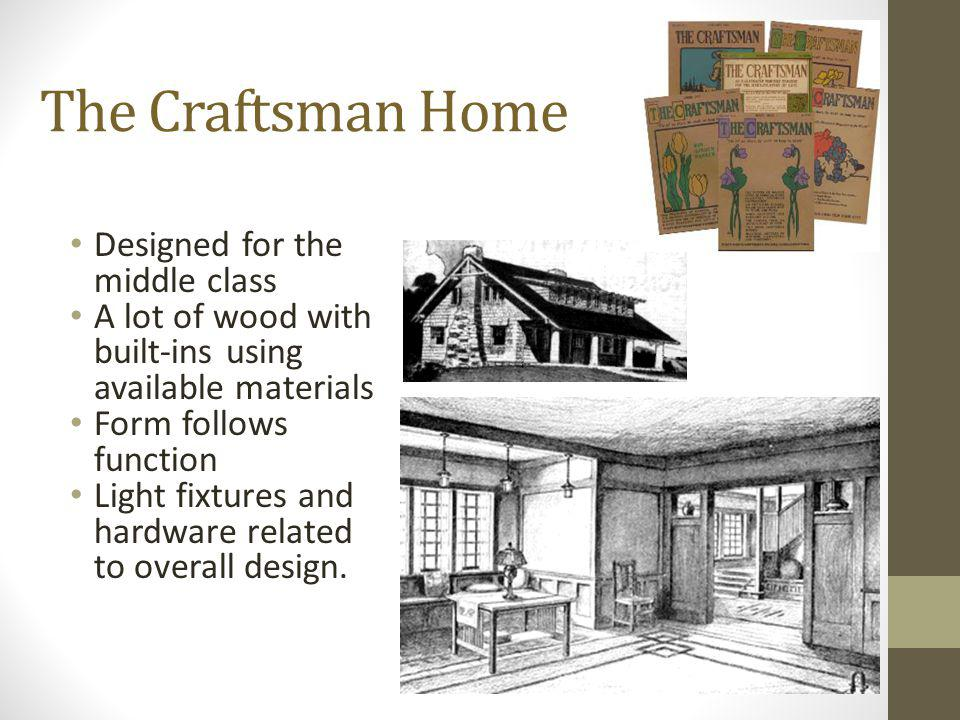 The Craftsman Home Designed for the middle class