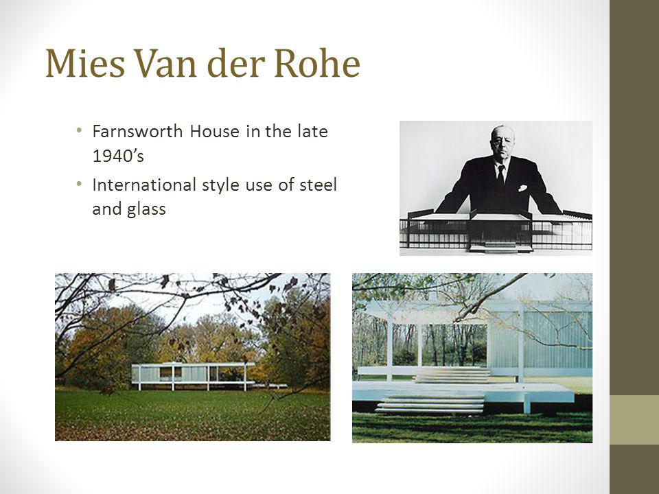 Mies Van der Rohe Farnsworth House in the late 1940's