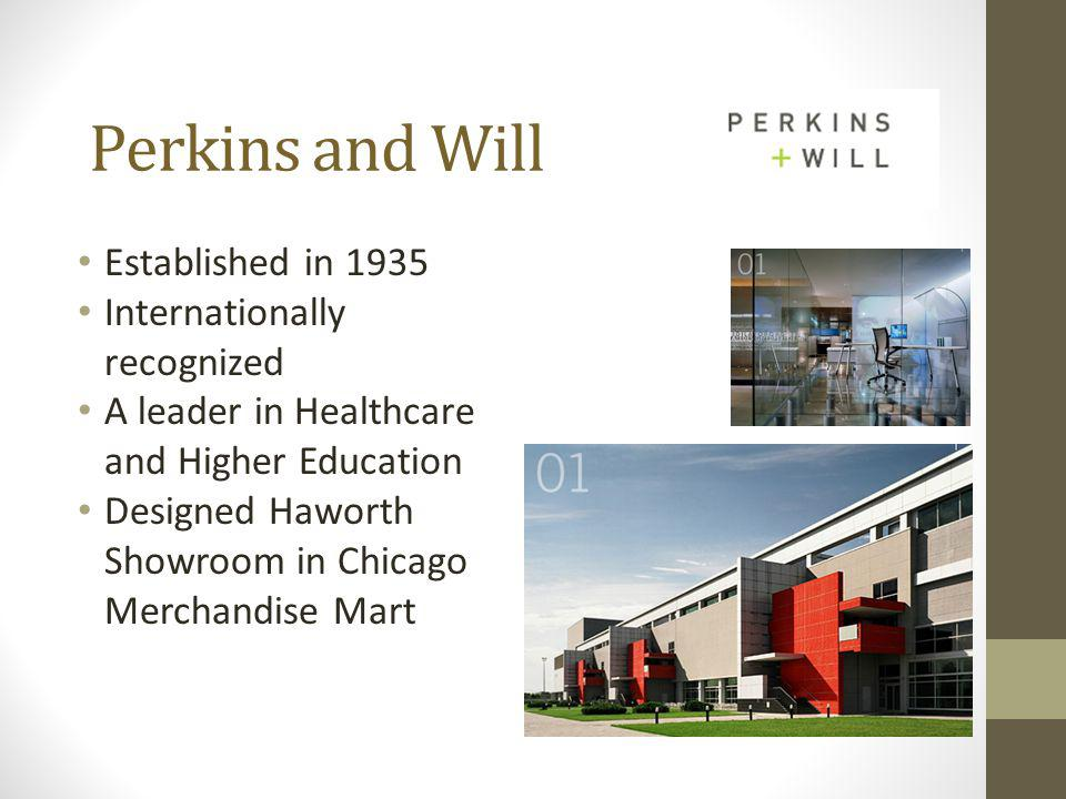 Perkins and Will Established in 1935 Internationally recognized