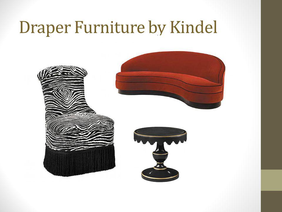 Draper Furniture by Kindel