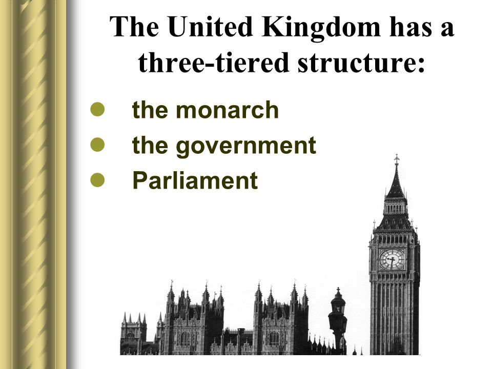 The United Kingdom has a three-tiered structure: