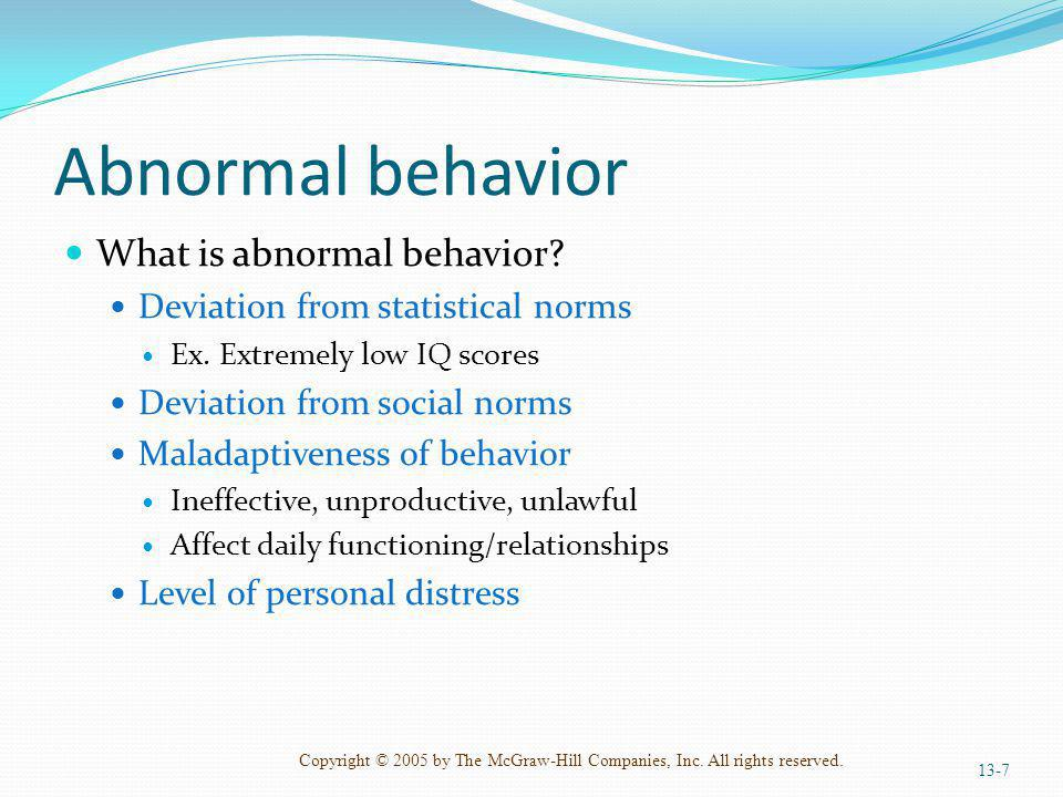 Abnormal behavior What is abnormal behavior
