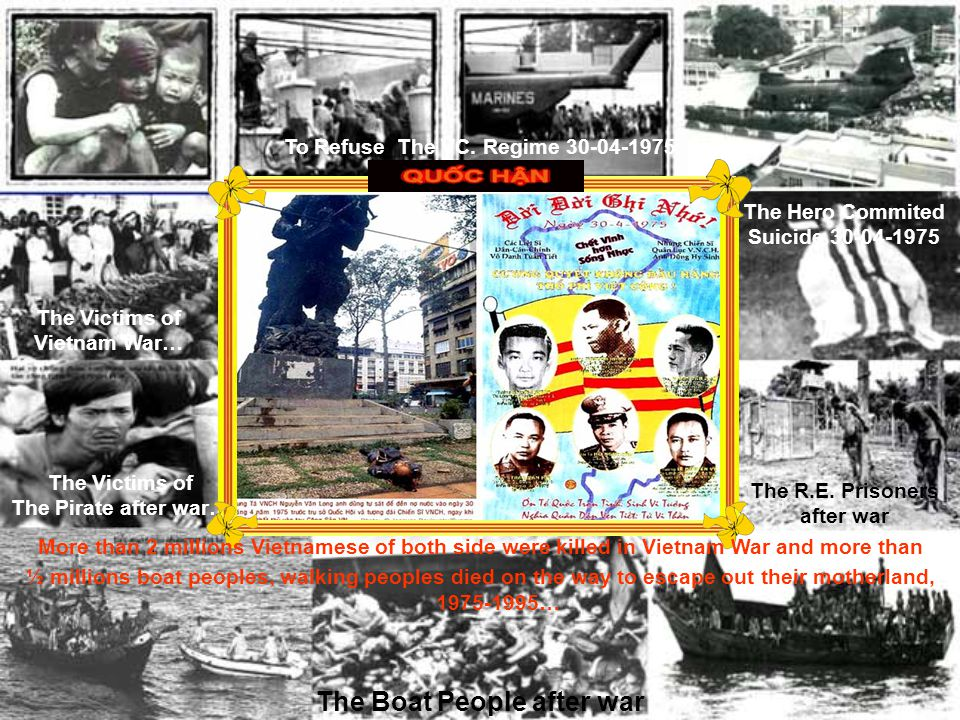 The Fall of Saigon Capital 30-April-1975 The Boat People after war