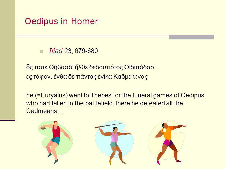Oedipus in Homer Iliad 23, 679-680
