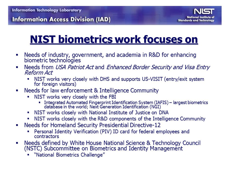 NIST biometrics work focuses on