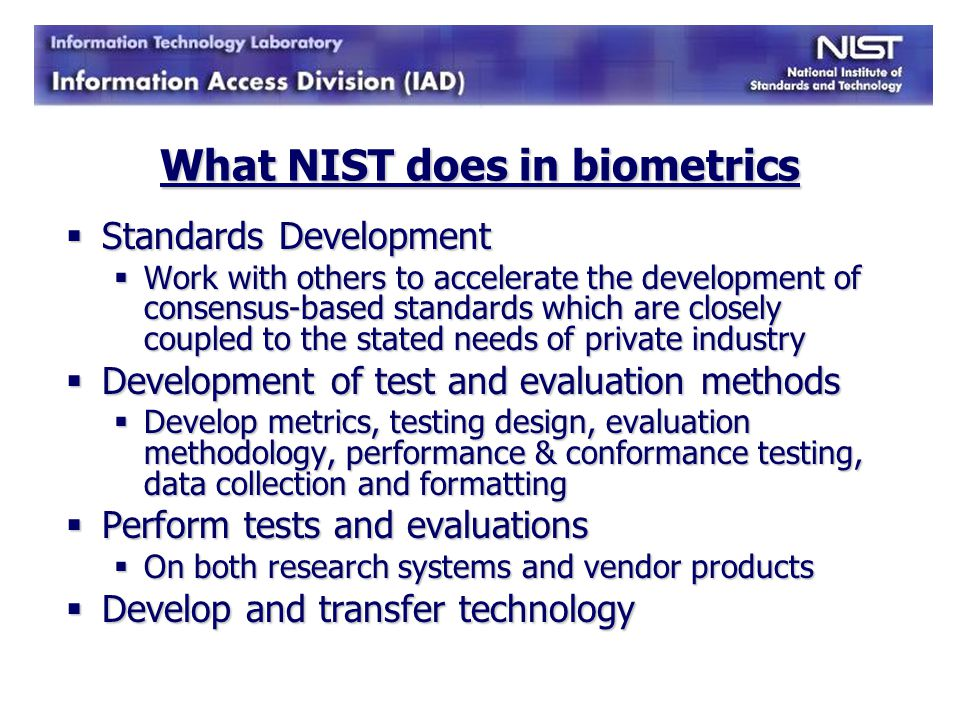 What NIST does in biometrics
