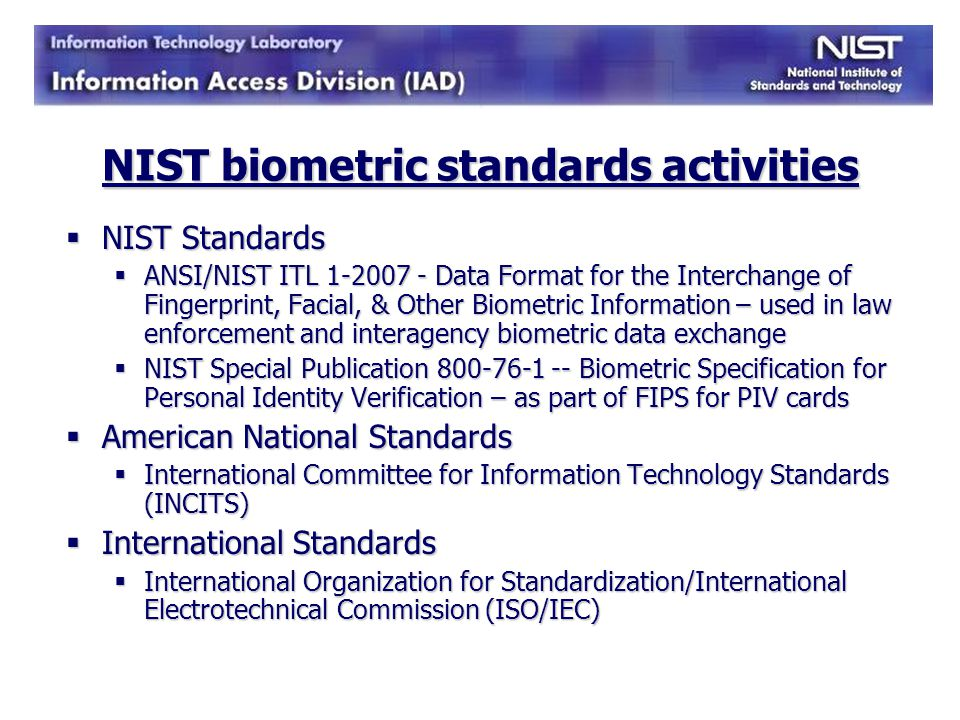 NIST biometric standards activities
