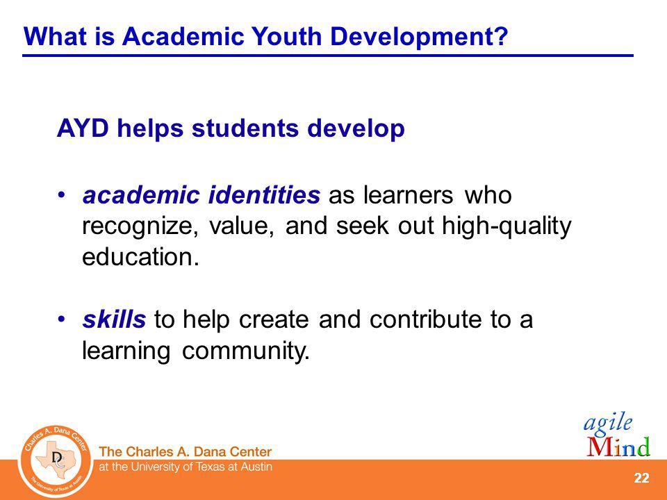 The Academic Youth Development Initiative . . .