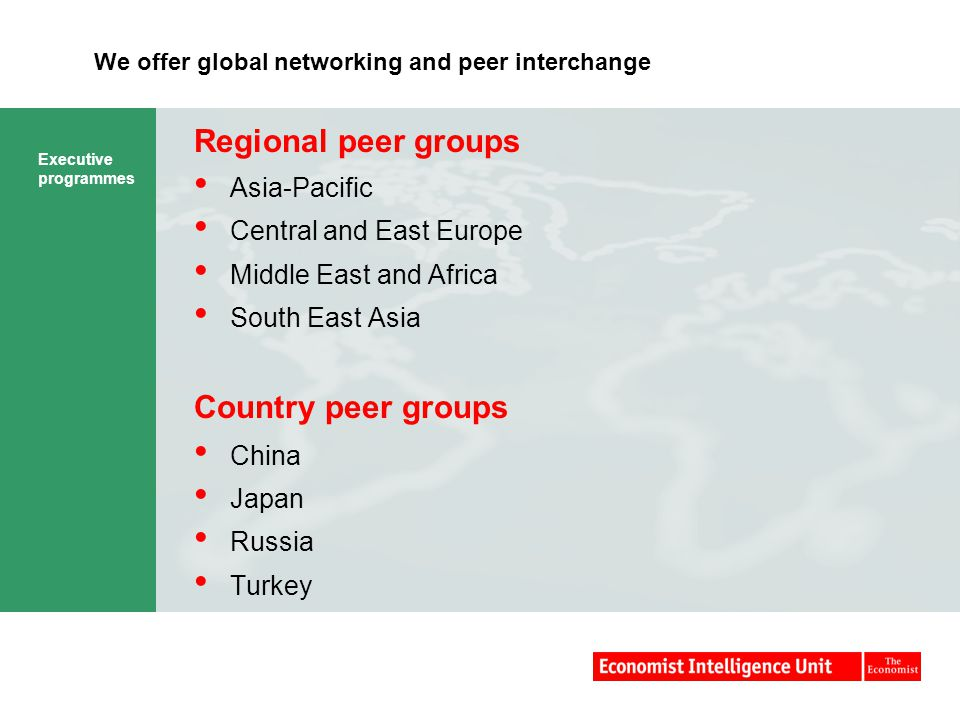 We offer global networking and peer interchange
