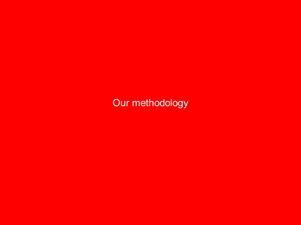 Our methodology 9