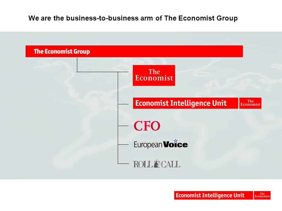 We are the business-to-business arm of The Economist Group