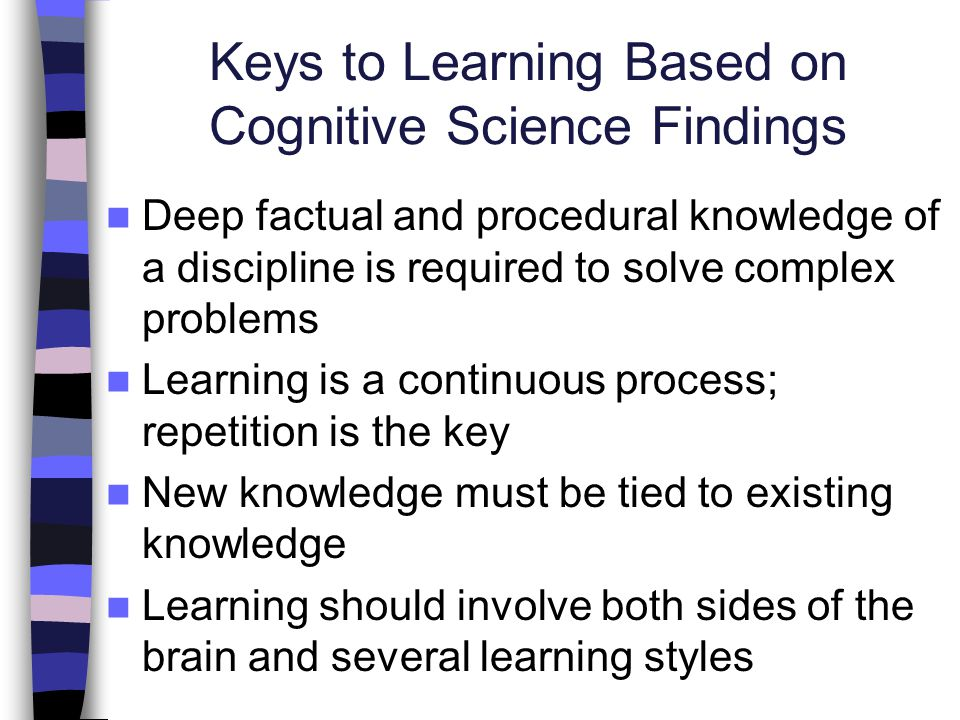 Keys to Learning Based on Cognitive Science Findings