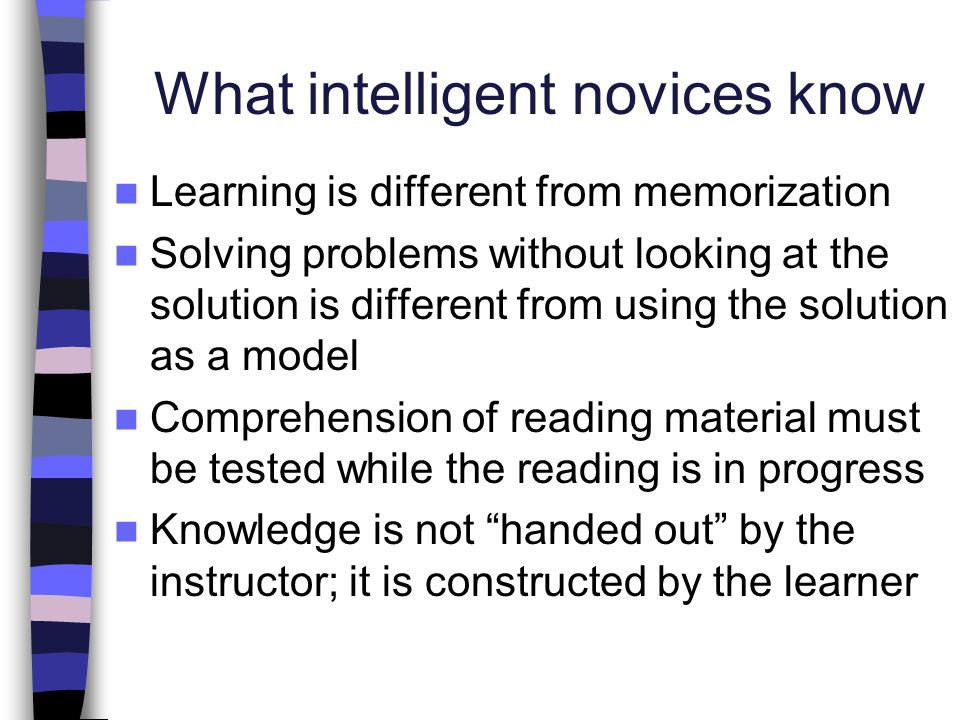What intelligent novices know