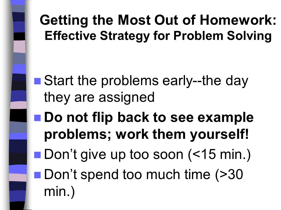 Getting the Most Out of Homework: Effective Strategy for Problem Solving