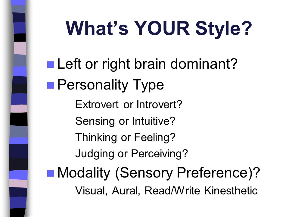 What's YOUR Style Left or right brain dominant Personality Type