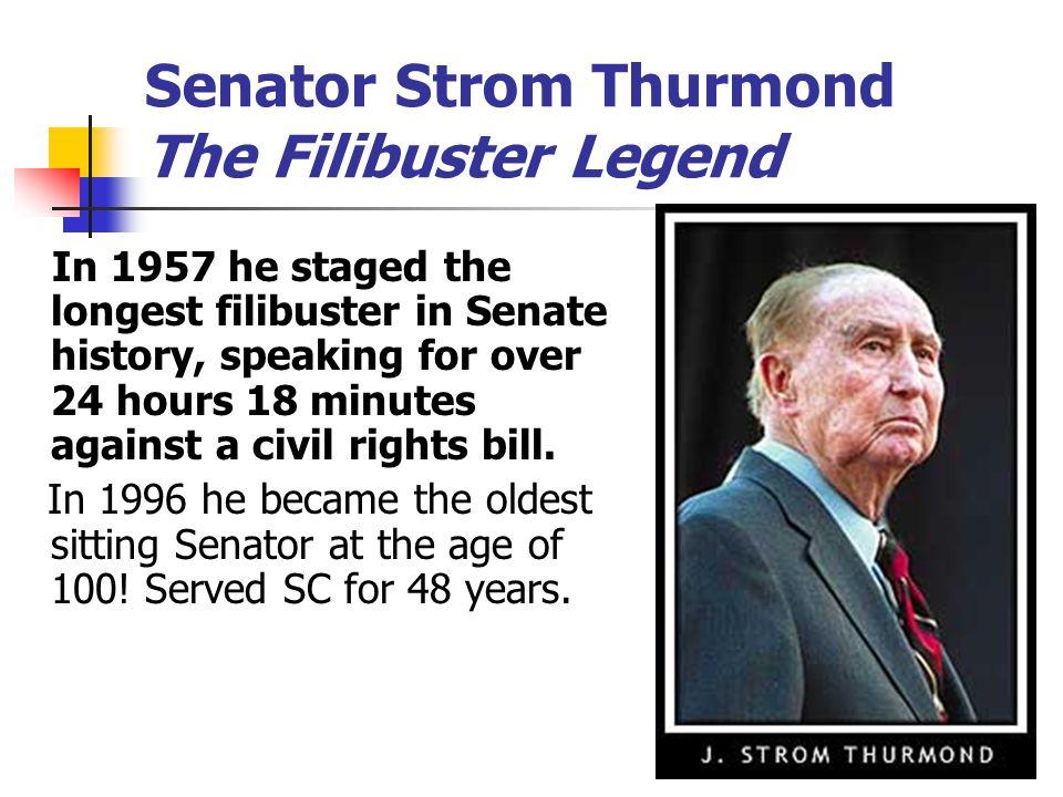 Senator Strom Thurmond The Filibuster Legend