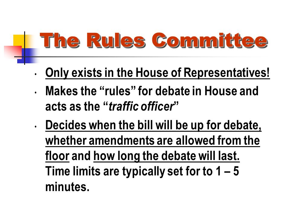 The Rules Committee Only exists in the House of Representatives!