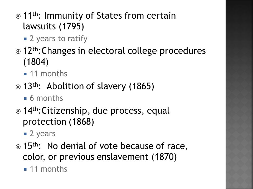 11th: Immunity of States from certain lawsuits (1795)