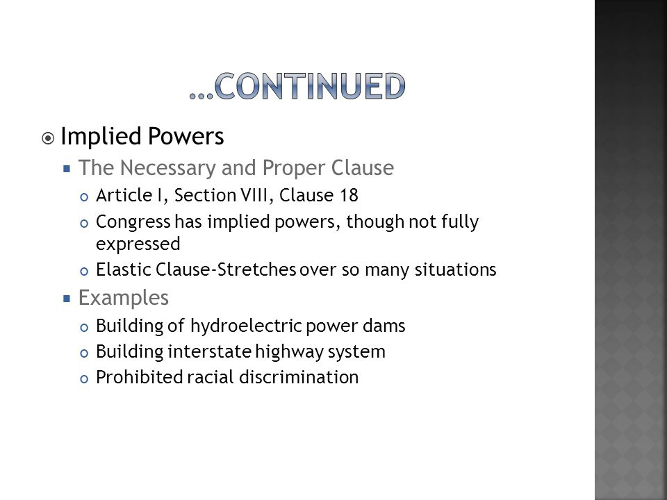 …Continued Implied Powers The Necessary and Proper Clause Examples