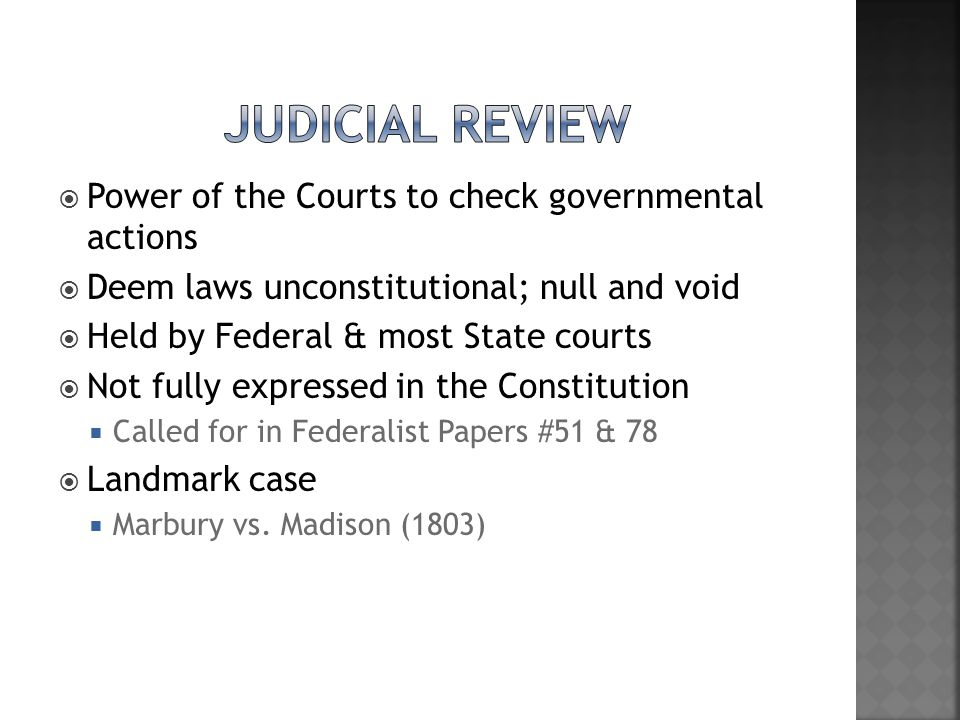 Judicial Review Power of the Courts to check governmental actions